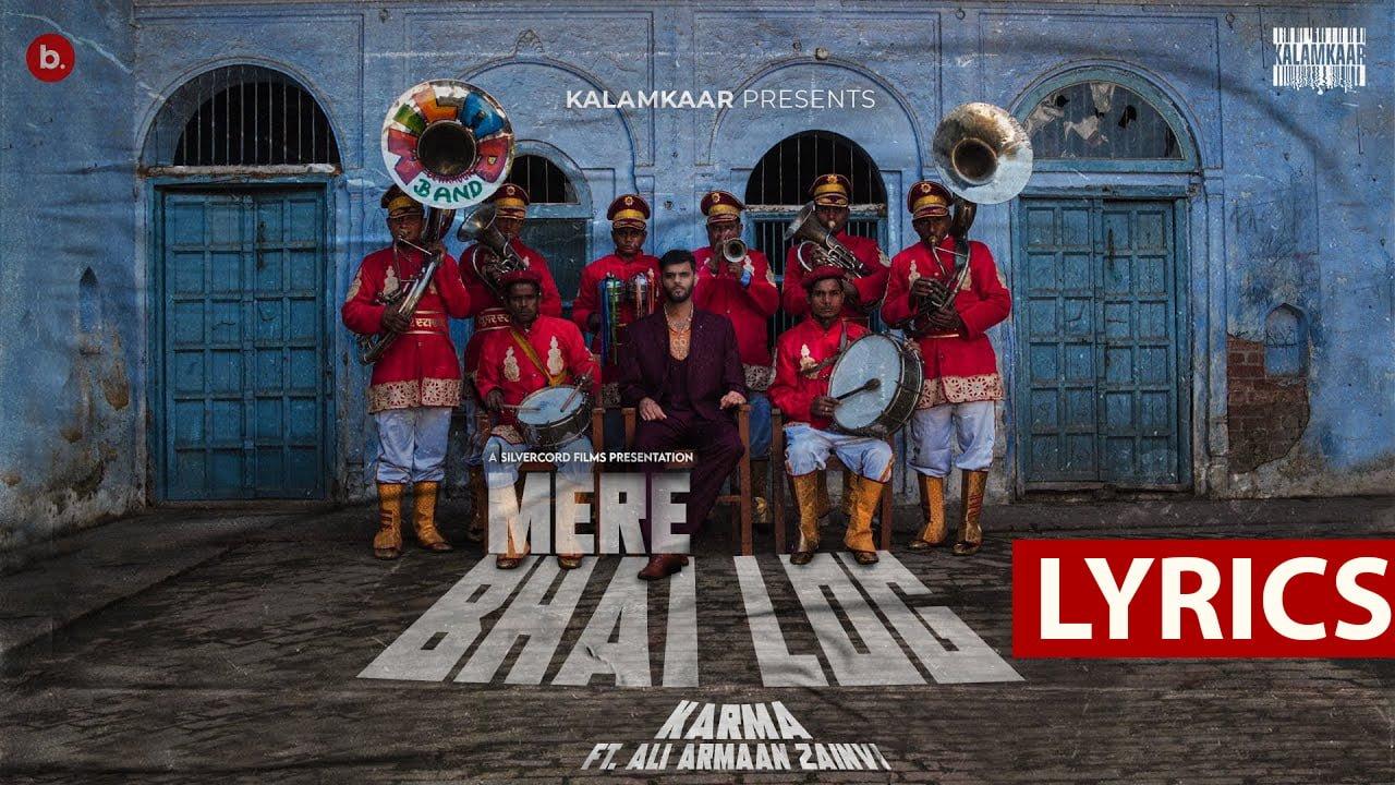 Mere Bhai Log Lyrics In Hindi (2021) – Karma