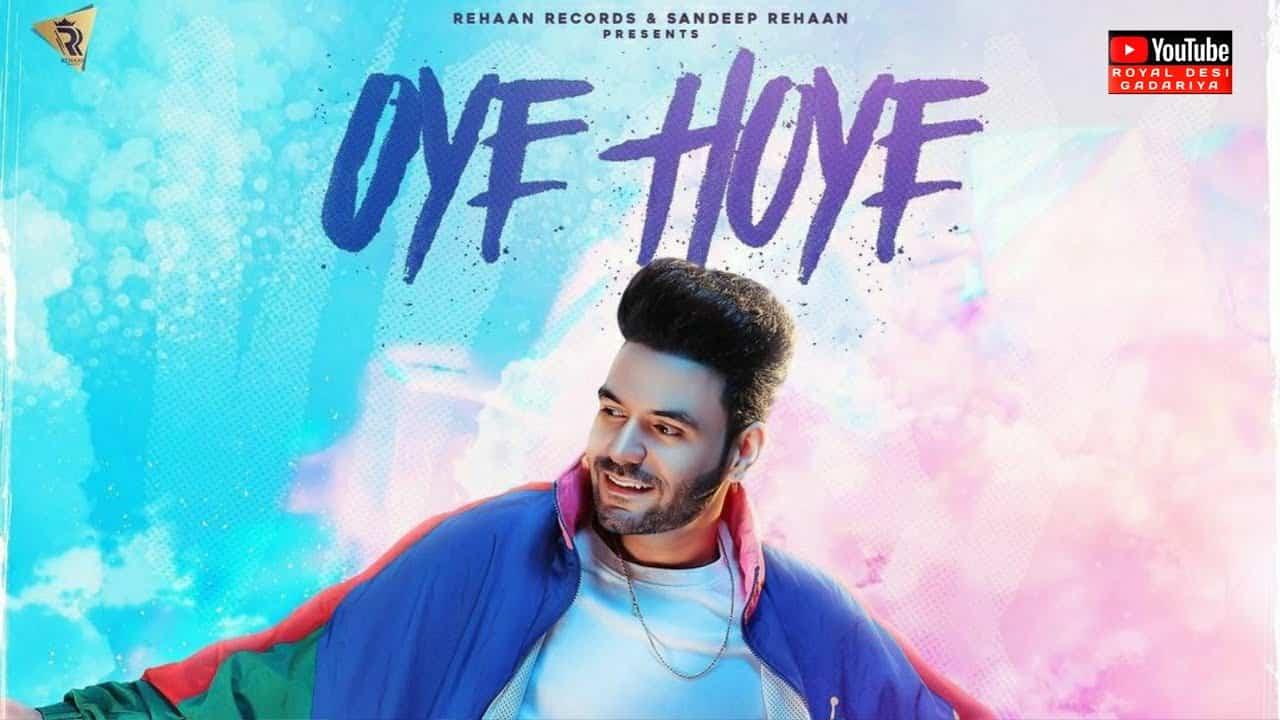 Oye Hoye Lyrics In Hindi (2021) - Vicky