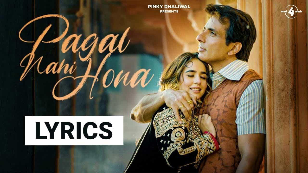 Pagal Nahi Hona Lyrics In Hindi (2021) - Sunanda Sharma