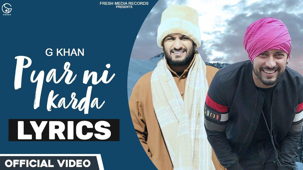 प्यार नि करदा Pyar Ni Karda Lyrics In Hindi (2021) - G Khan