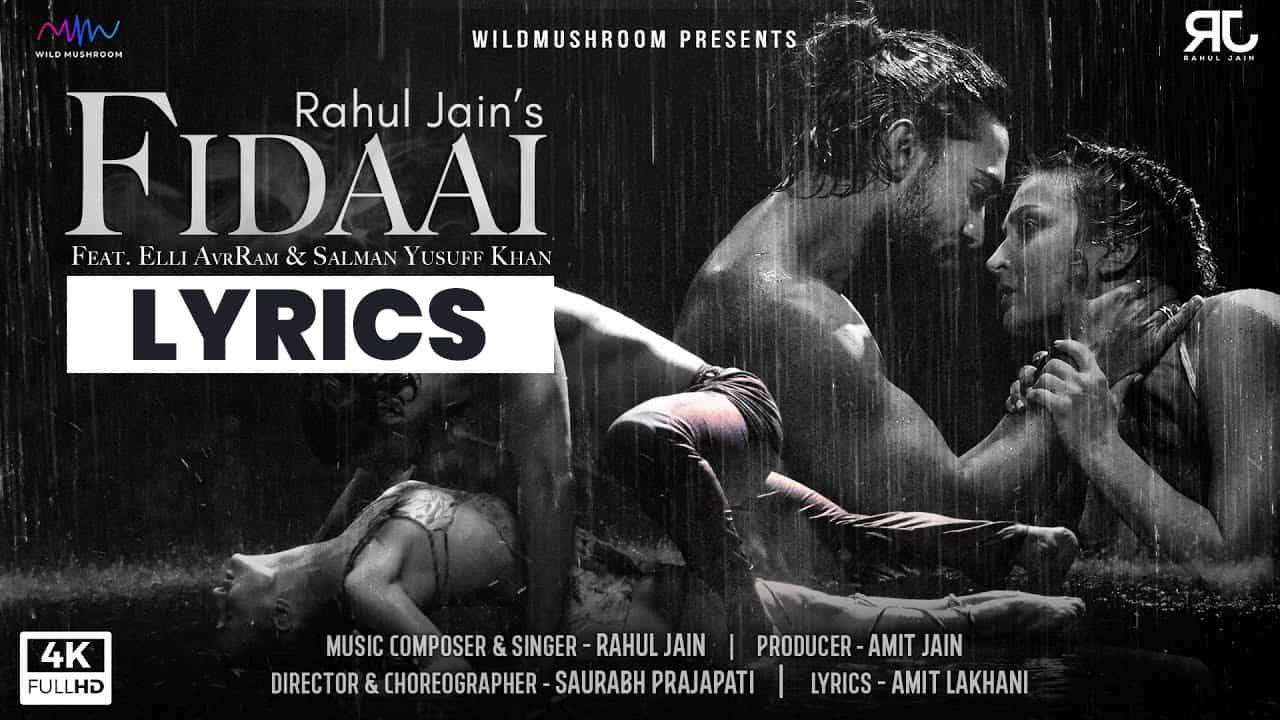 फ़िदाई Fidaai Lyrics In Hindi (2021) – Rahul Jain