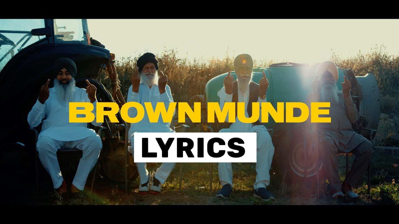 ब्राउन मुंडे Brown Munde Lyrics In Hindi (2020) – Ap Dhillon