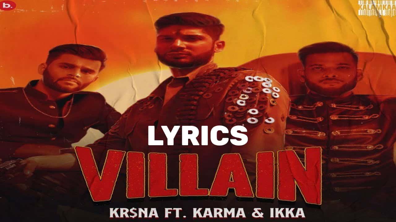 विलन Villain Lyrics In Hindi (2021) - Krsna Karma Ikka