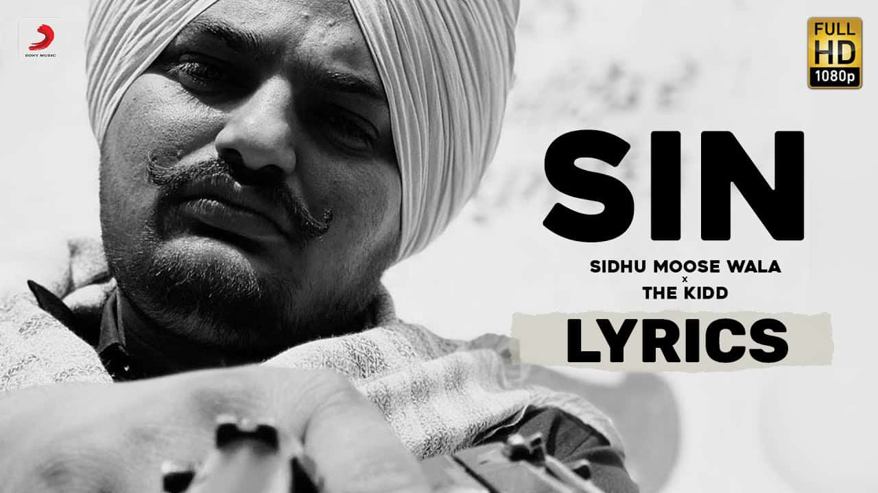 सिन Sin Lyrics In Hindi (2021) - Sidhu Moose Wala