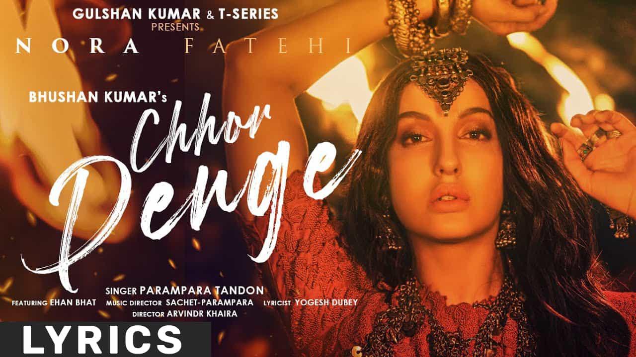 Chhor Denge Lyrics In Hindi (2021) – Parampara Tandon