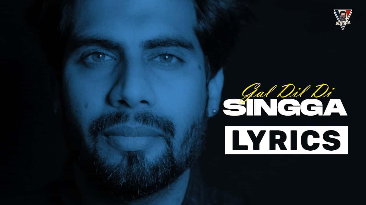 Gal Dil Di Lyrics In Hindi (2021) - Singga