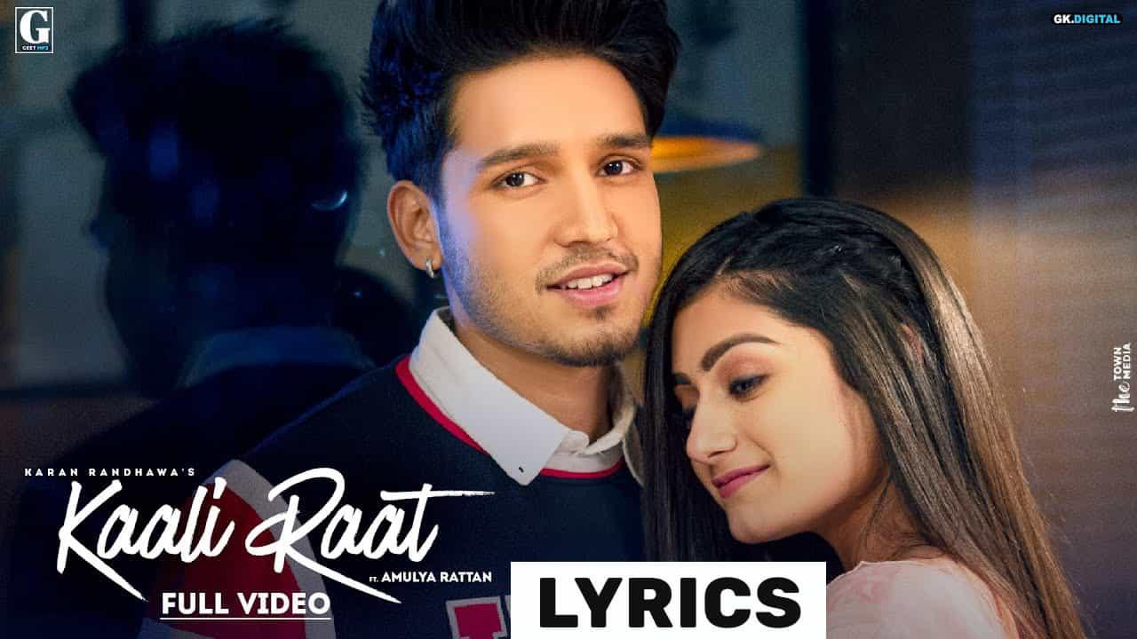 Kaali Raat Lyrics In Hindi (2021) - Karan Randhawa