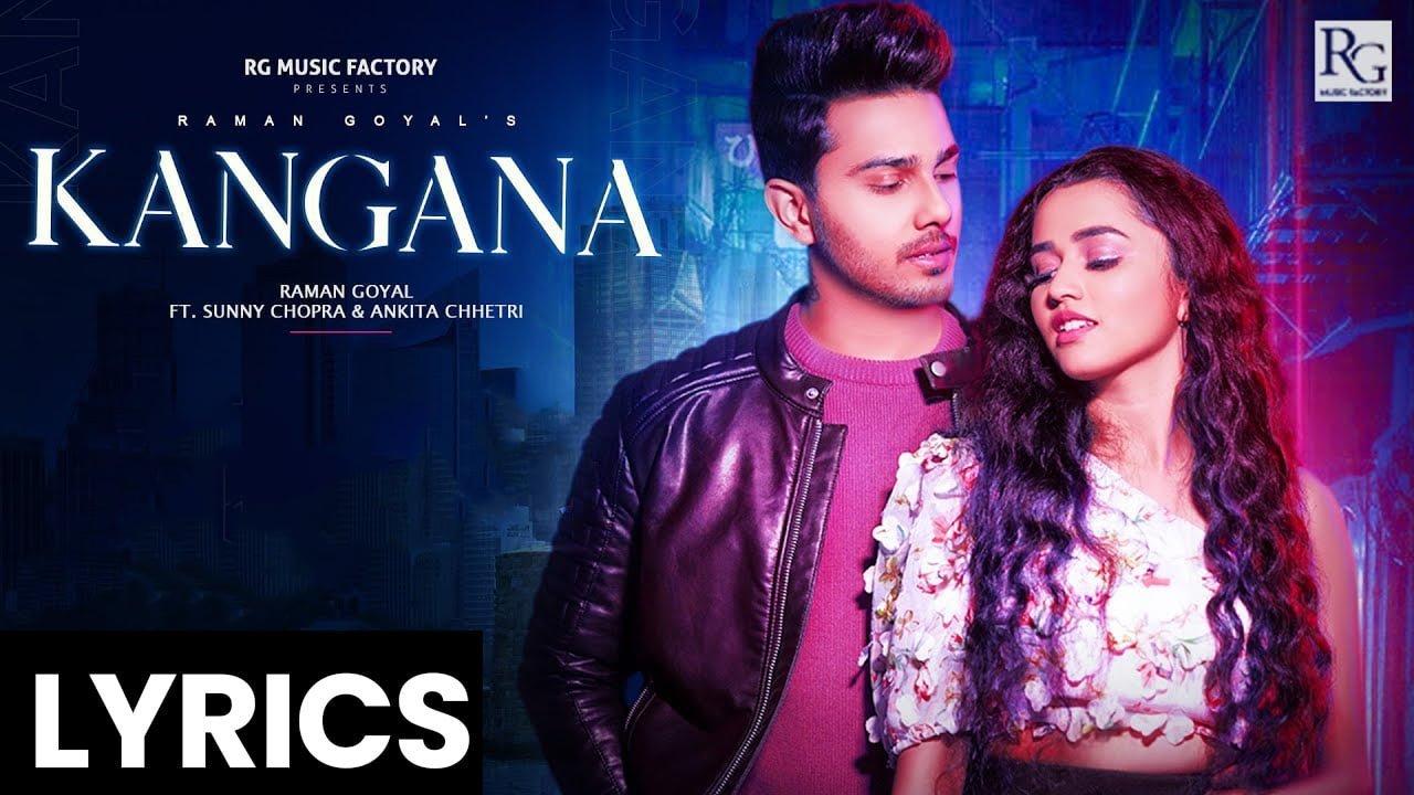 Kangna Lyrics In Hindi (2021) - Raman Goyal