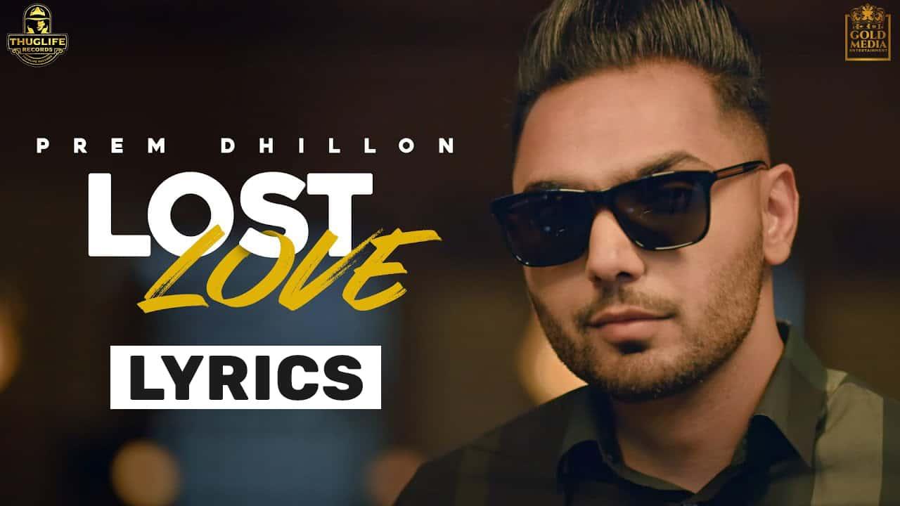 Lost Love Lyrics In Hindi (2021) – Prem Dhillon