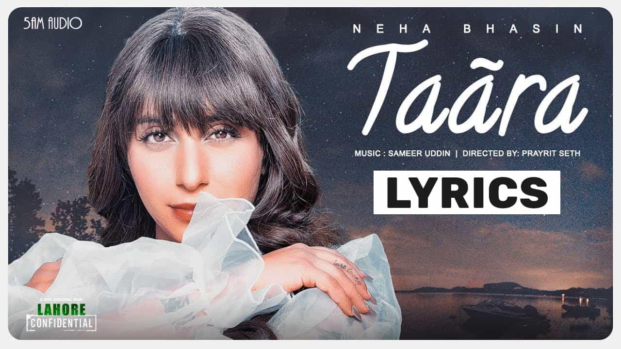 Taara Lyrics In Hindi (2021) – Neha Bhasin