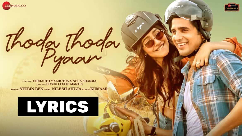 Thoda Thoda Pyaar Lyrics In Hindi (2021) - Stebin Ben