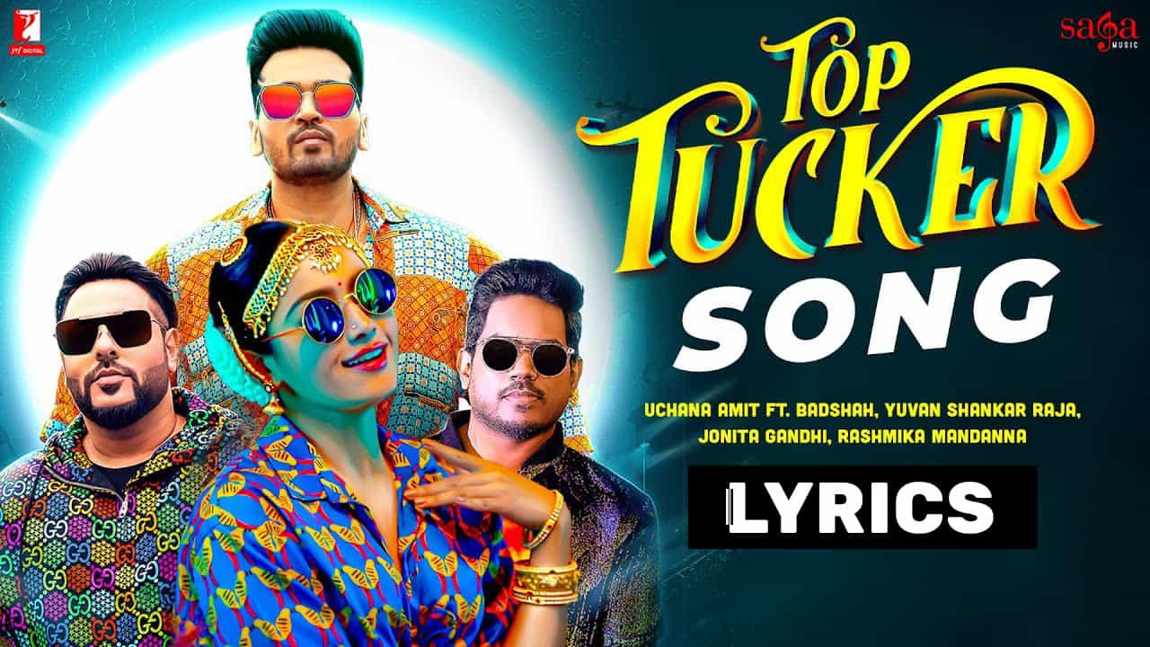 Top Tucker Lyrics In Hindi (2021) - Badshah