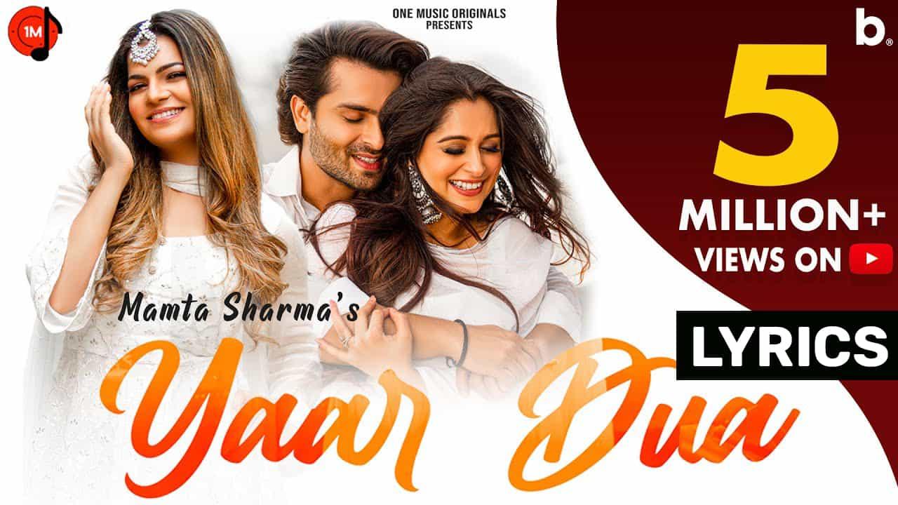 Yaar Dua Lyrics In Hindi (2021) – Mamta Sharma
