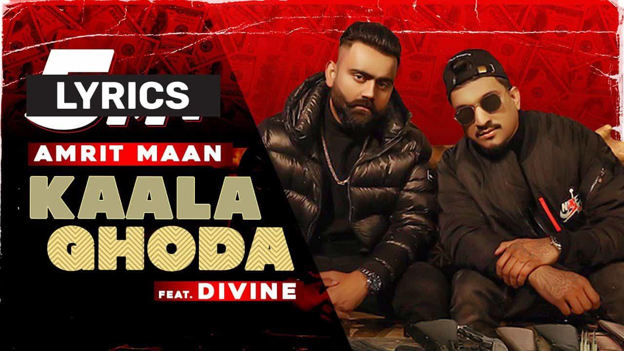 काला घोडा Kaala Ghoda Lyrics In Hindi (2021) - Amrit Maan & Divine
