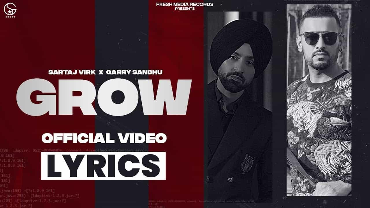 ग्रो Grow Lyrics In Hindi (2021) - Sartaj Virk & Garry Sandhu