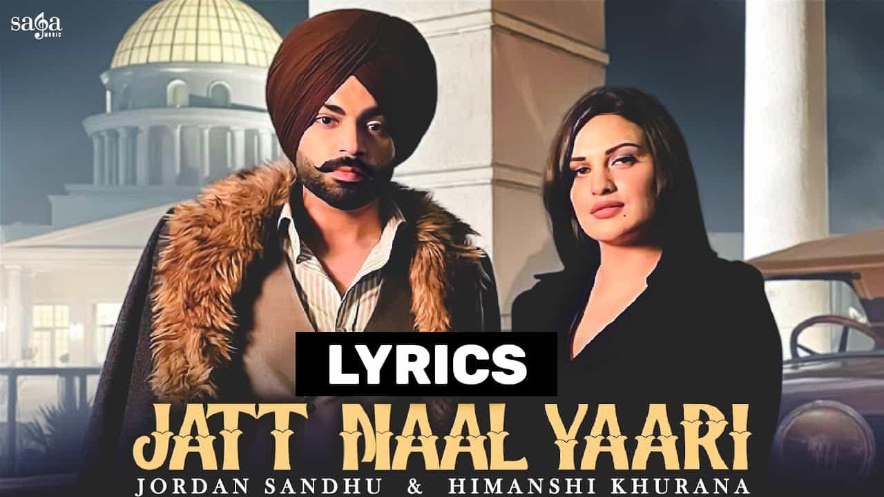 जट नाल यारी Jatt Naal Yaari Lyrics In Hindi (2021) - Jordan Sandhu
