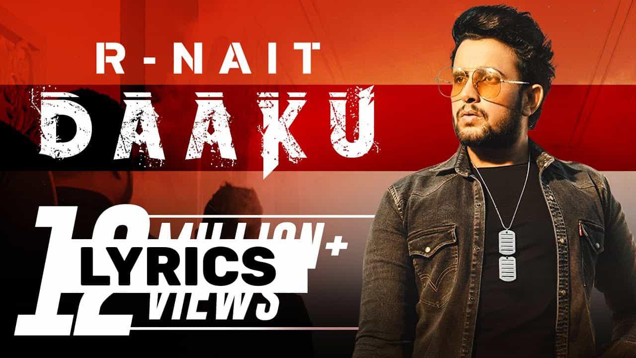 डाकू Daaku Lyrics In Hindi (2021) - R Nait