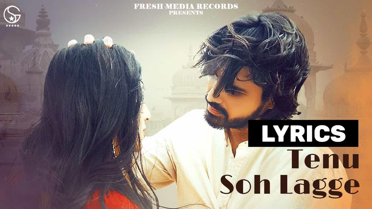 तेनु सोह लग्गे Tenu Soh Lagge Lyrics In Hindi (2021) - Uday Shergill