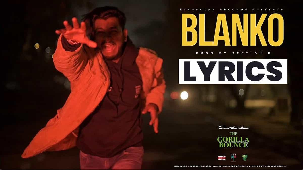 ब्लांको Blanko Lyrics In Hindi (2021) - King