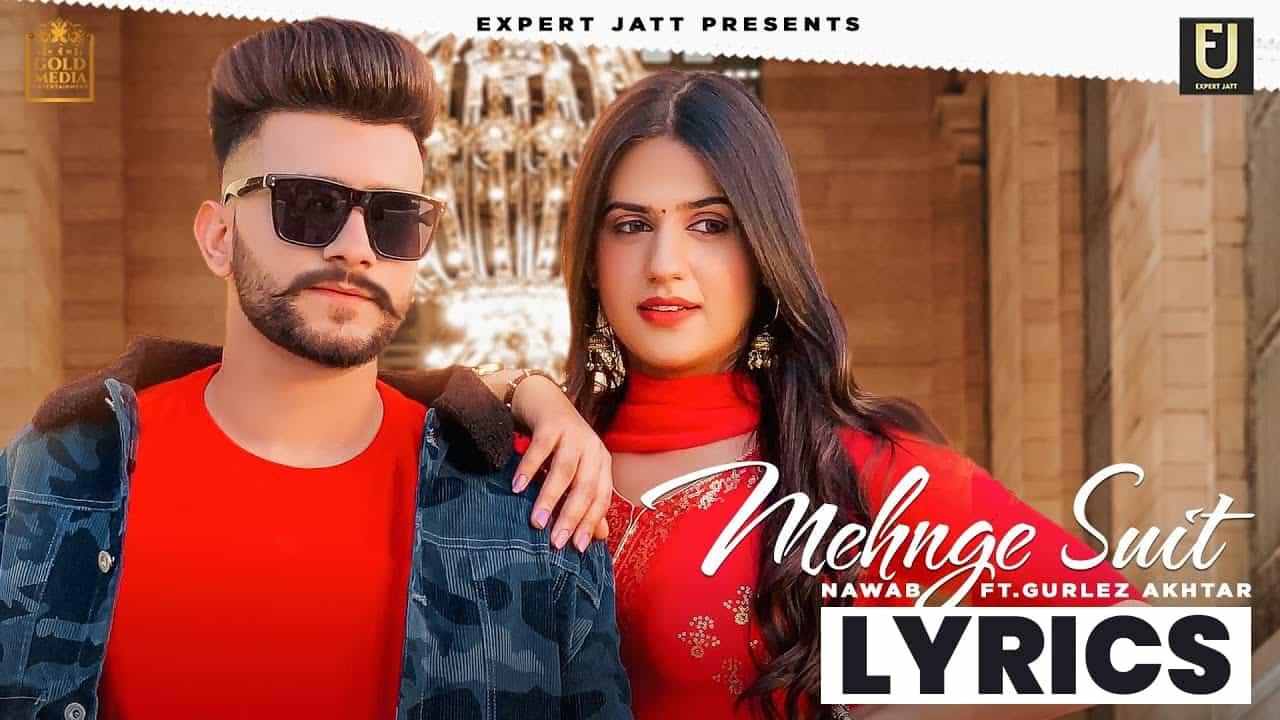 महँगे सूट Mehnge Suit Lyrics In Hindi (2021) - Nawab