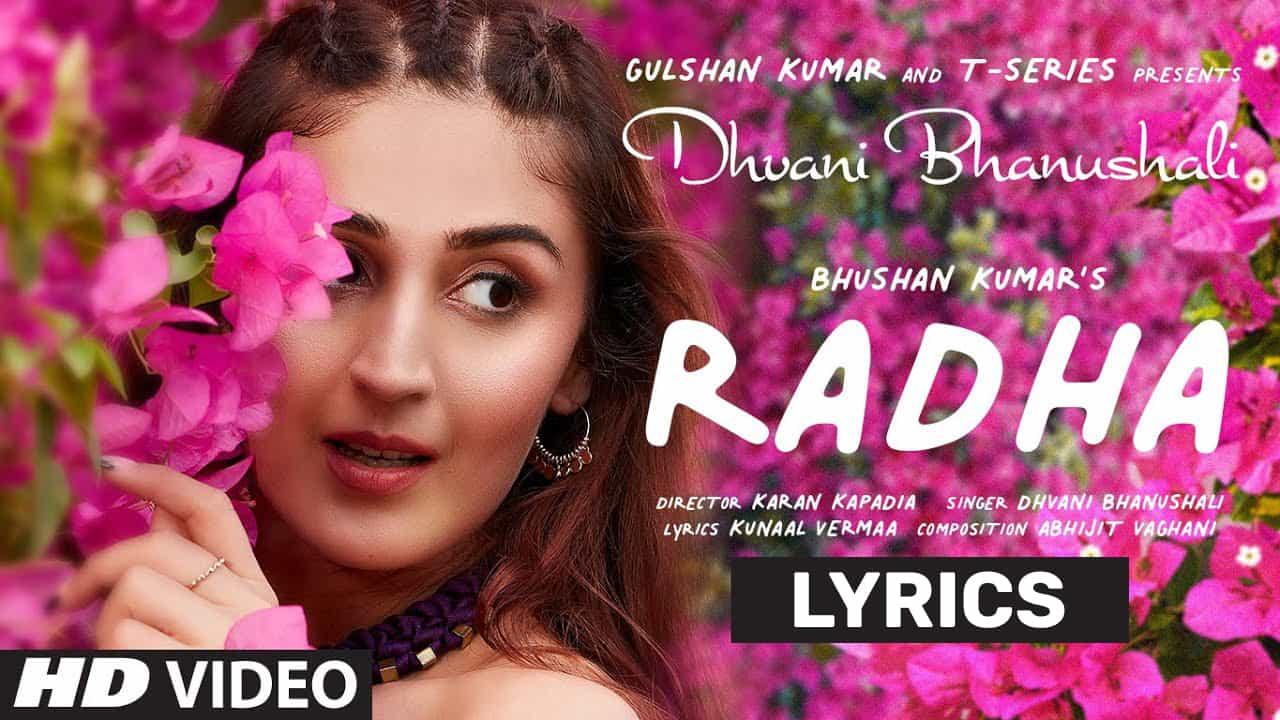 राधा Radha Lyrics In Hindi (2021) - Dhvani Bhanushali