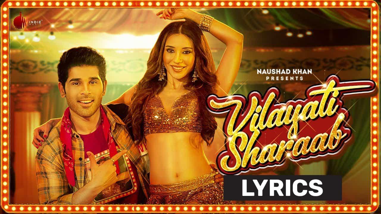 विलायती शराब Vilayati Sharaab Lyrics In Hindi (2021) - Darshan Raval