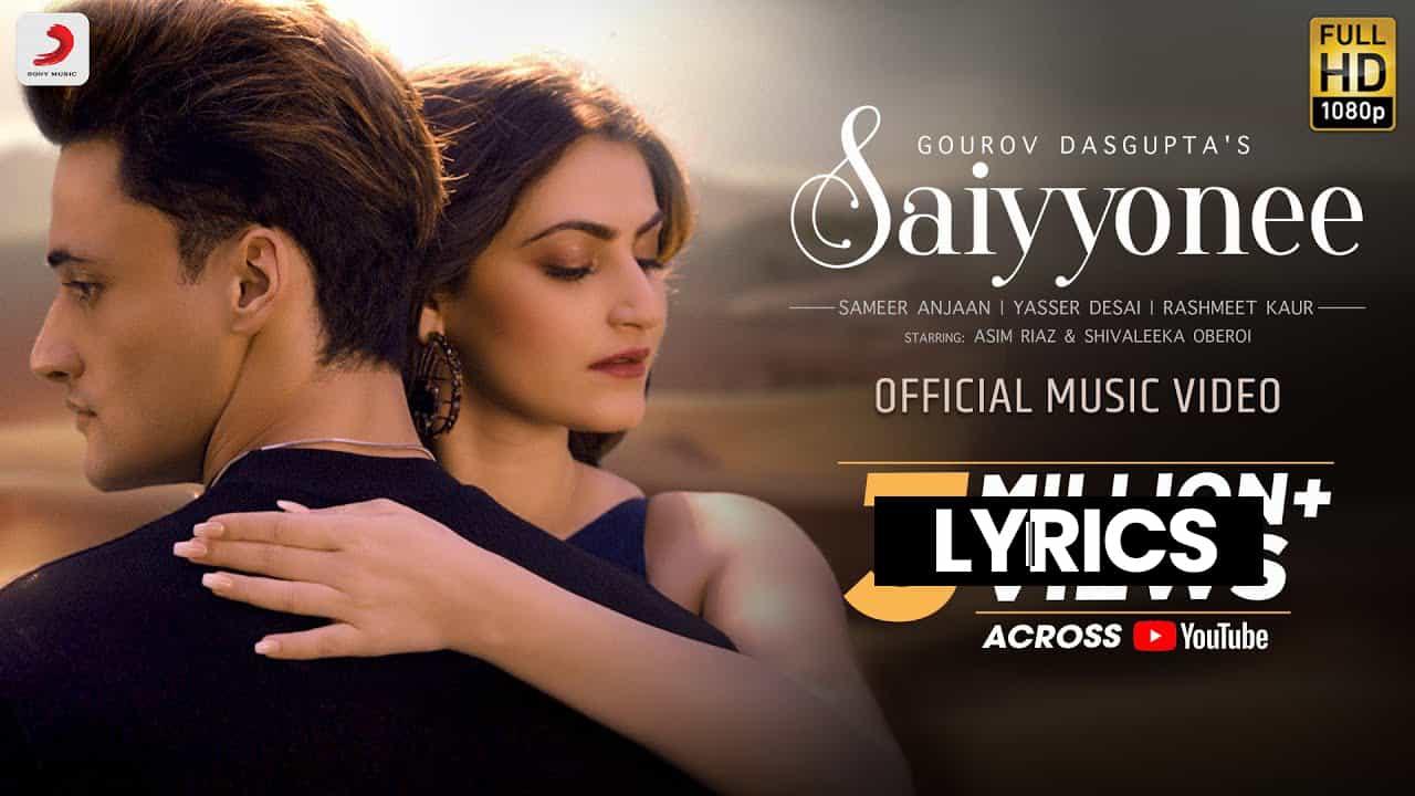 सैय्योनी Saiyyonee Lyrics In Hindi (2021) - Yasser Desai