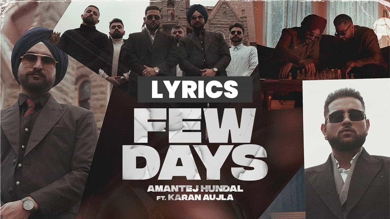 फ्यू डेज Few Days Lyrics In Hindi (2021) - Karan Aujla