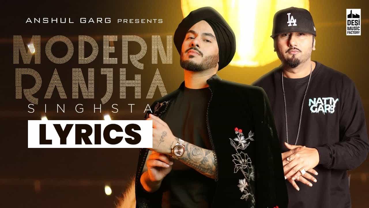 मॉडर्न राँझा Modern Ranjha Lyrics In Hindi (2021) – Singhsta