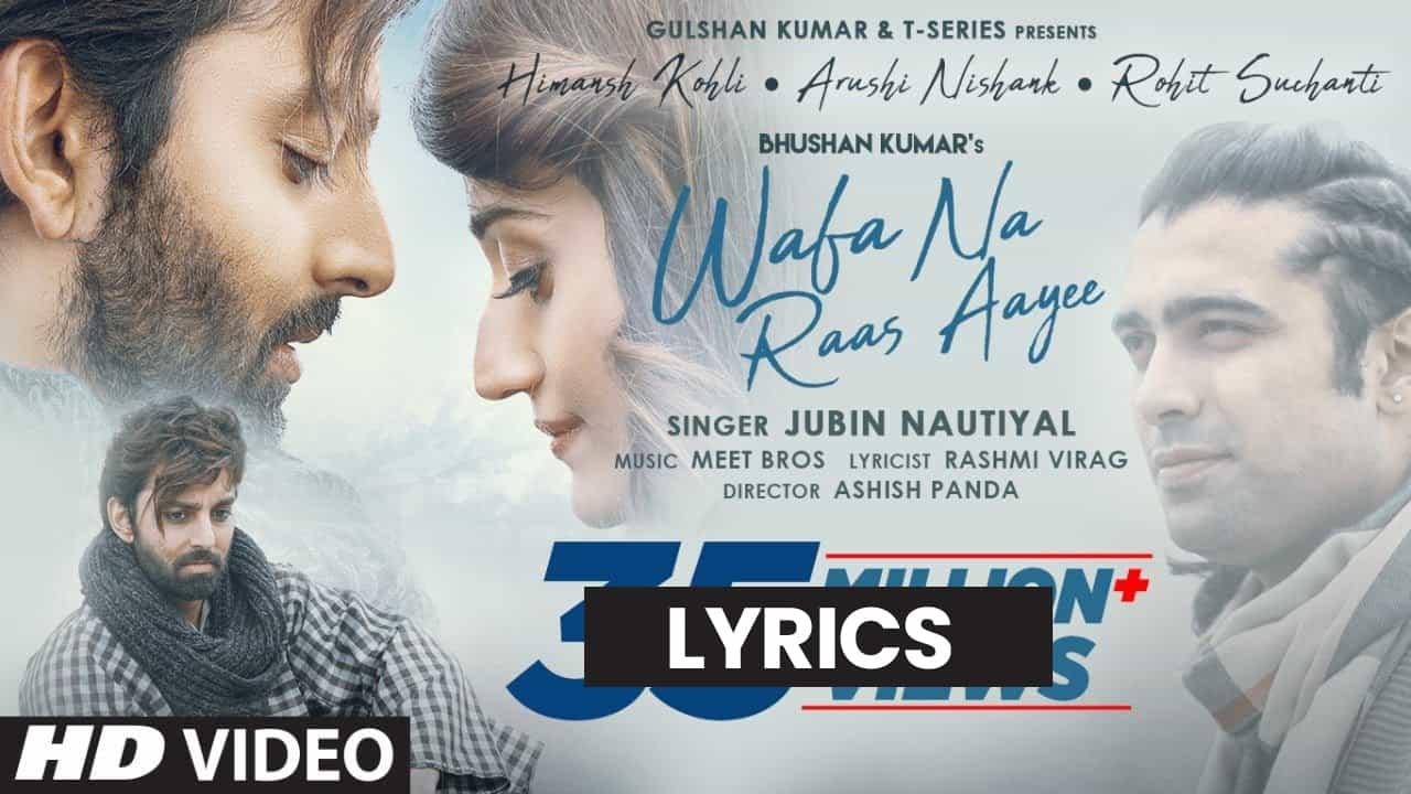 वफ़ा ना रास आयी Wafa Na Raas Aayee Lyrics in Hindi (2021) – Jubin Nautiyal