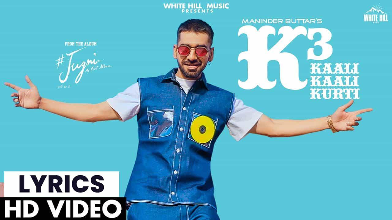 काली काली कुर्ती Kaali Kaali Kurti Lyrics In Hindi (2021) - Maninder Buttar