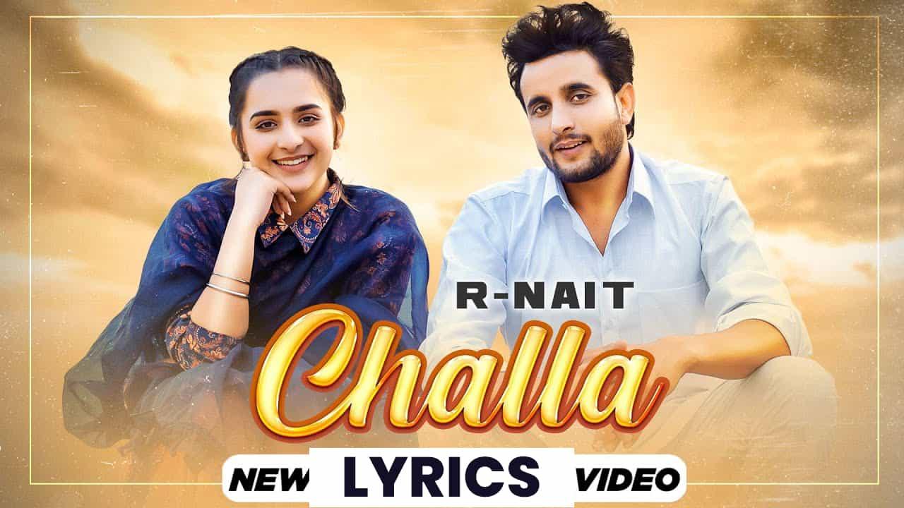 छल्ला Challa Lyrics In Hindi (2021) – R Nait