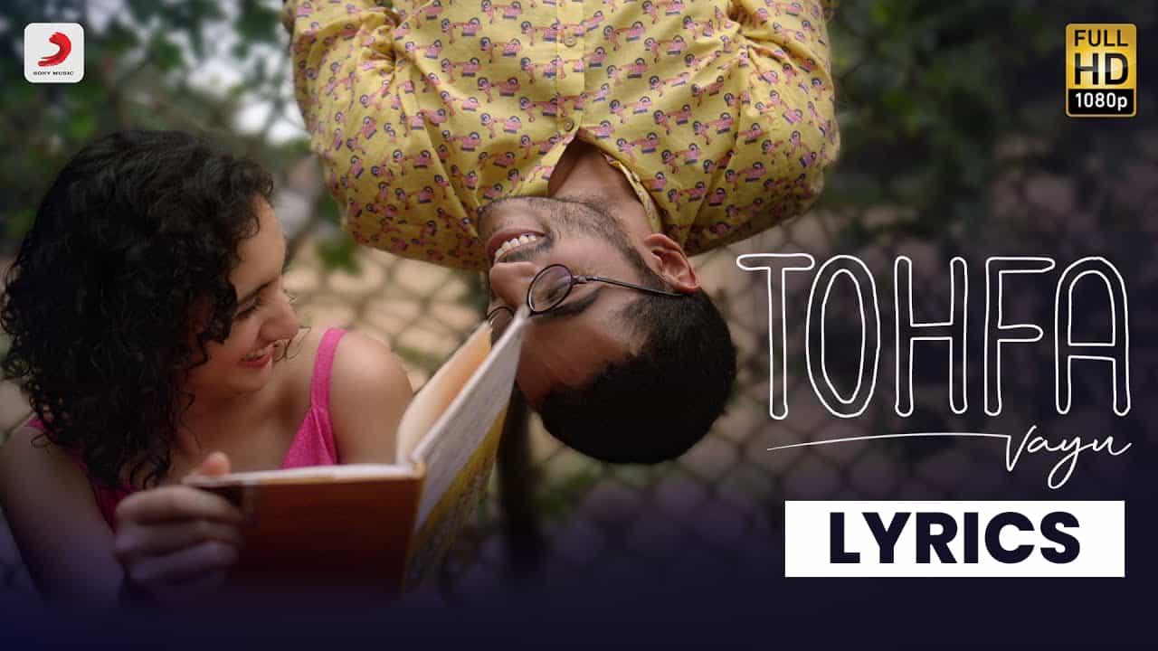 तोहफ़ा Tohfa Lyrics in Hindi (2021) – Vayu