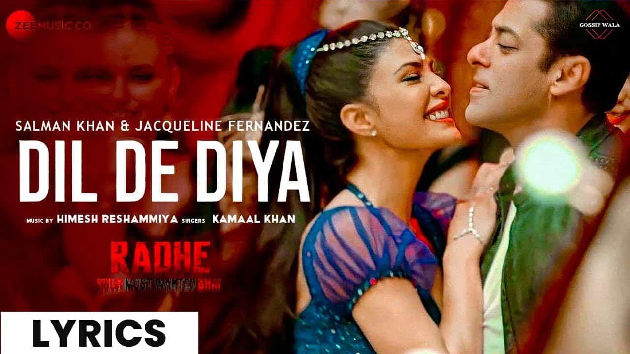 दिल दे दिया Dil De Diya Lyrics In Hindi (2021) - Radhe