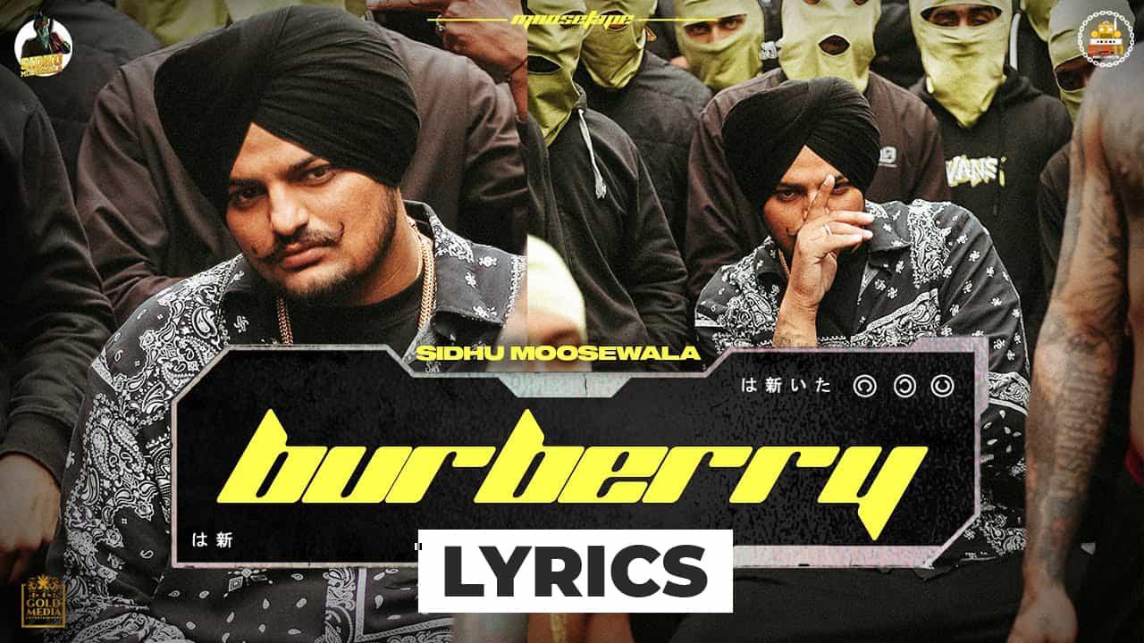 बरबेरी Burberry Lyrics In Hindi (2021) - Sidhu Moose Wala