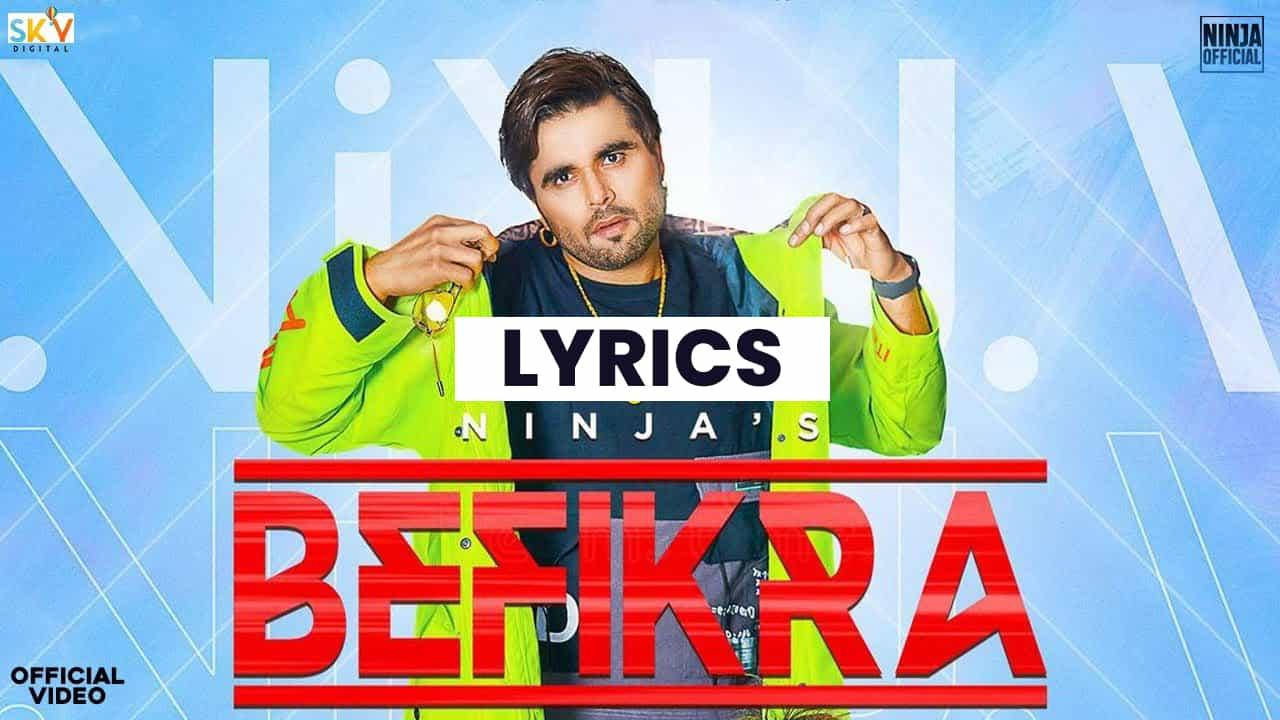 बेफिक्रा Befikra Lyrics In Hindi (2021) - Ninja