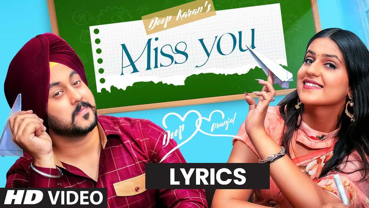 मिस यू Miss You Lyrics In Hindi (2021) – Deep Karan