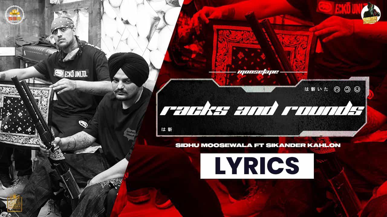 रेक्स एंड राउंडस Racks And Rounds Lyrics In Hindi (2021) - Sidhu Moose Wala, Sikander Kahlon