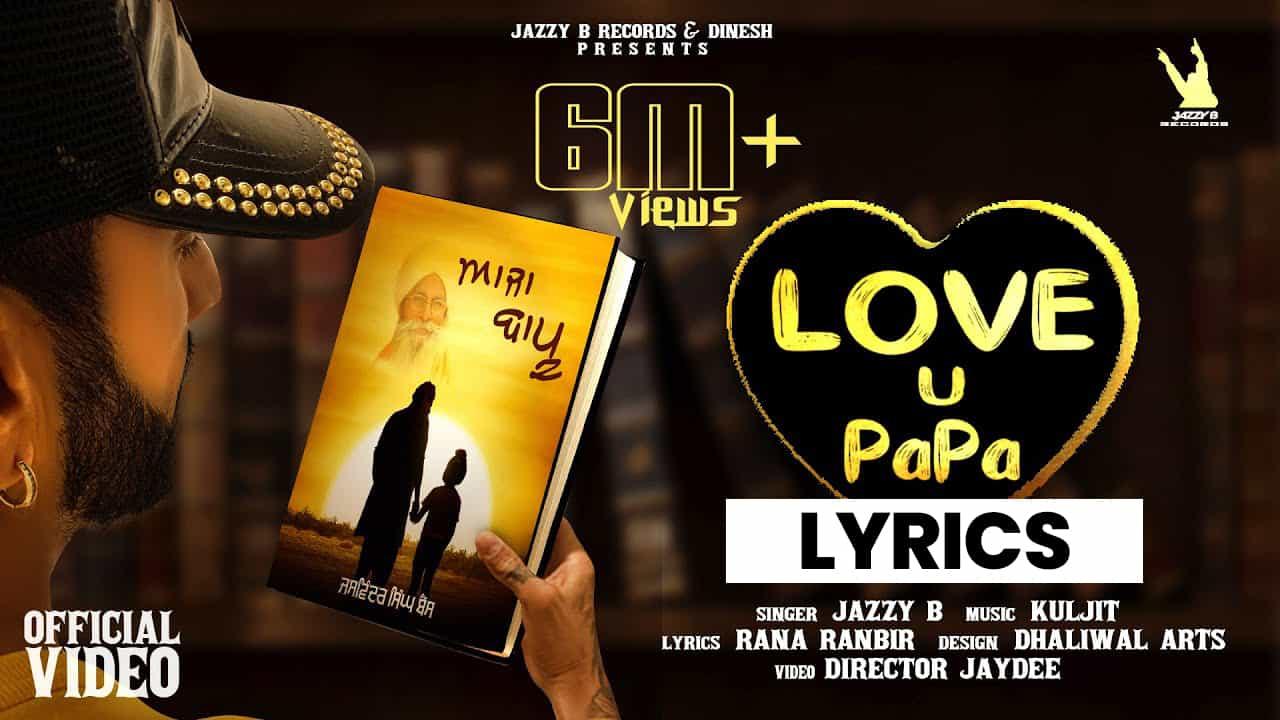 आजा बापू Aaja Bapu Lyrics (2021) - Jazzy B