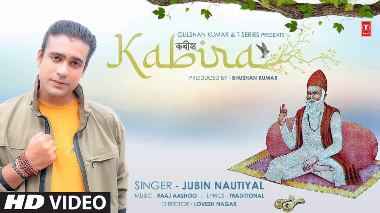 कबीरा Kabira Lyrics in Hindi (2021) – Jubin Nautiyal