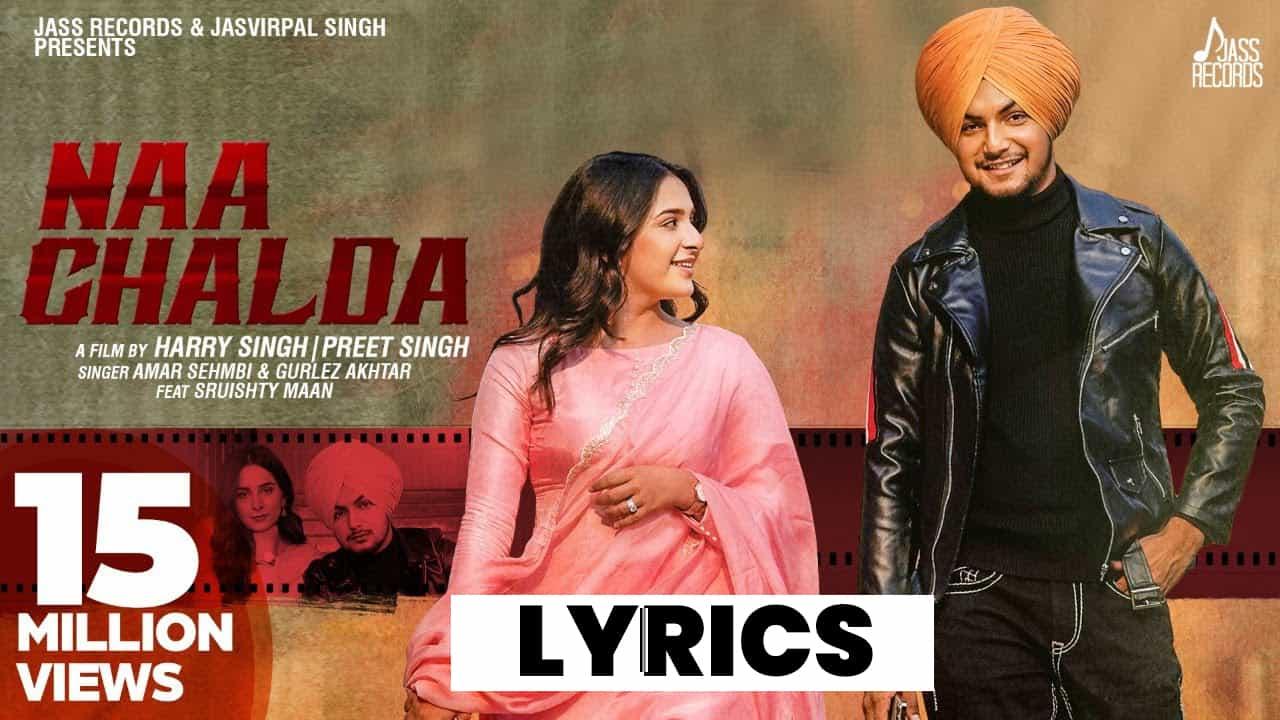 ना चल्दा Naa Chalda Lyrics (2021) - Amar Sehmbi