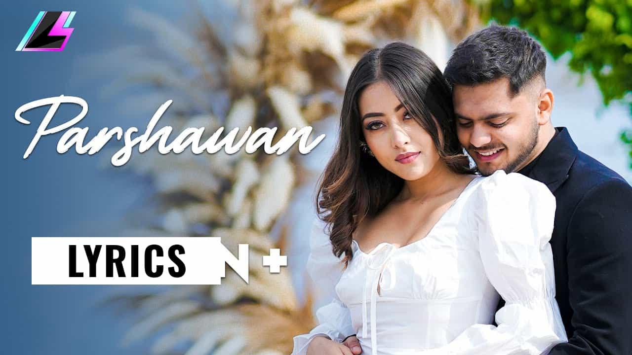 पर्शावा Parshawan Lyrics In Hindi (2021) – Harnoor