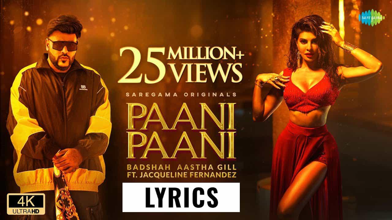 पानी पानी Paani Paani Lyrics In Hindi (2021) - Badshah, Aastha Gill