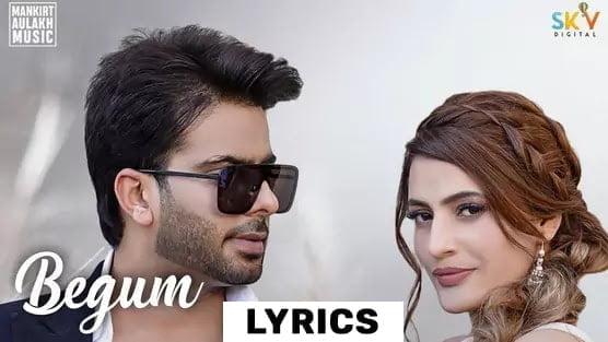 बेगम Begum Lyrics (2021) - Mankirt Aulakh