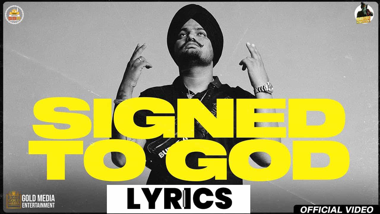 साइंड टू गॉड Signed To God Lyrics (2021) – Sidhu Moose Wala