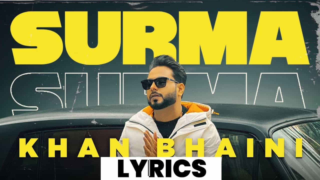 सुरमा Surma Lyrics (2021) - Khan Bhaini
