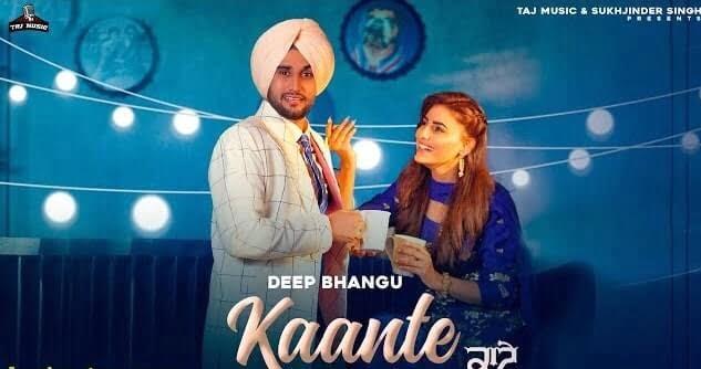 Kaante Song Lyrics in Hindi Deep Bhangu