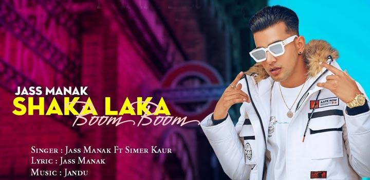Shaka Laka Boom Boom Lyrics in Hindi - Jass Manak